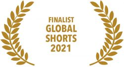 Award wrapped in laurels: Finalist in Global Shorts 2021
